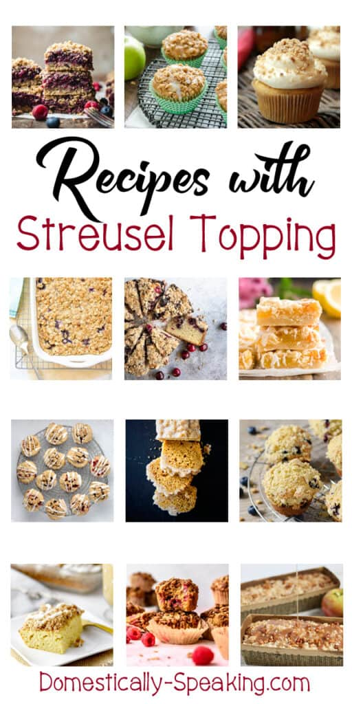 Recipes with Streusel Topping - great baked goods - coffee cakes, pies, bars, muffins and more!