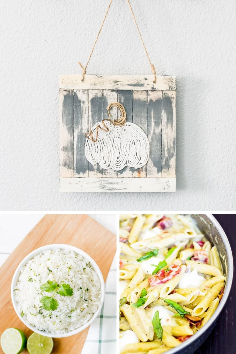 Twine Pumpkin Sign, Instant Pot Cilantro Lime Rice, Penne Pasta with a Garlic Cream Sauce